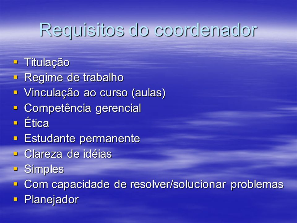 Requisitos do coordenador