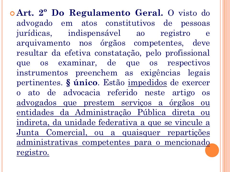 Art. 2º Do Regulamento Geral