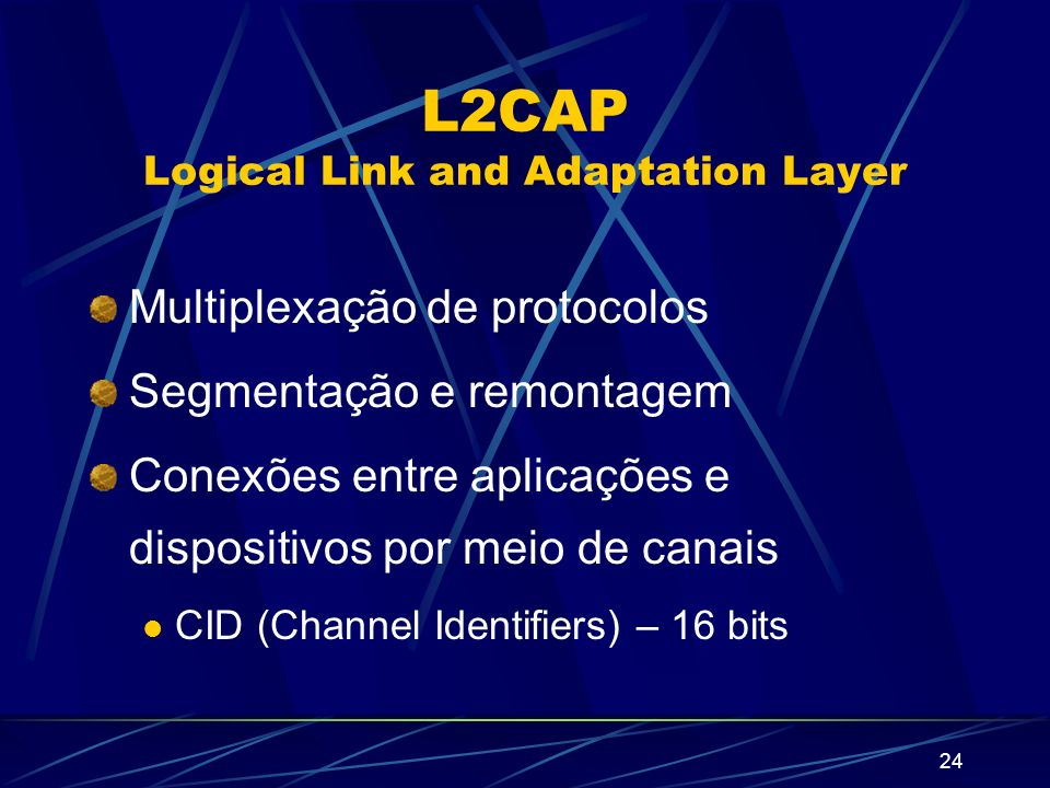L2CAP Logical Link and Adaptation Layer