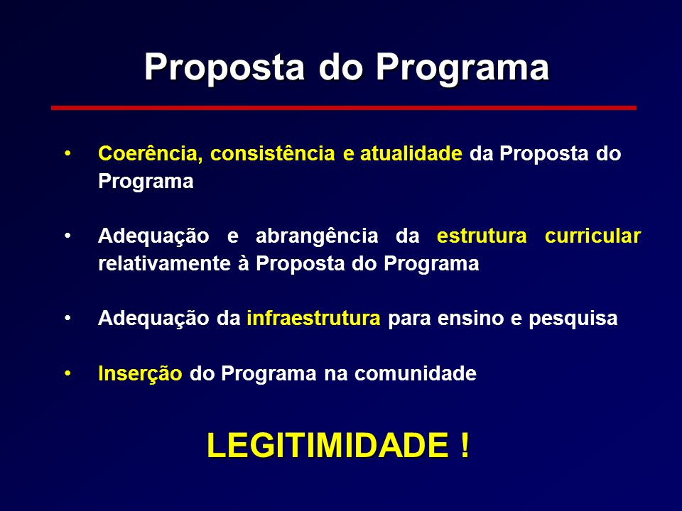 Proposta do Programa LEGITIMIDADE !