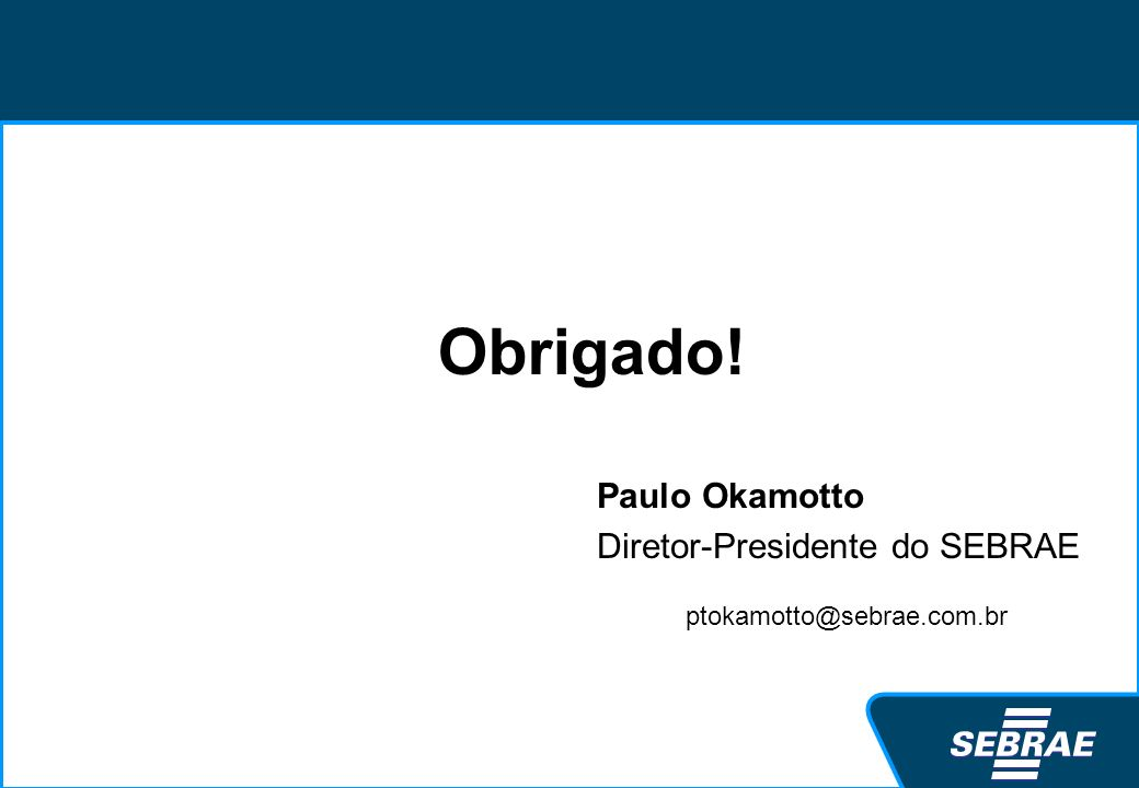 Paulo Okamotto Diretor-Presidente do SEBRAE