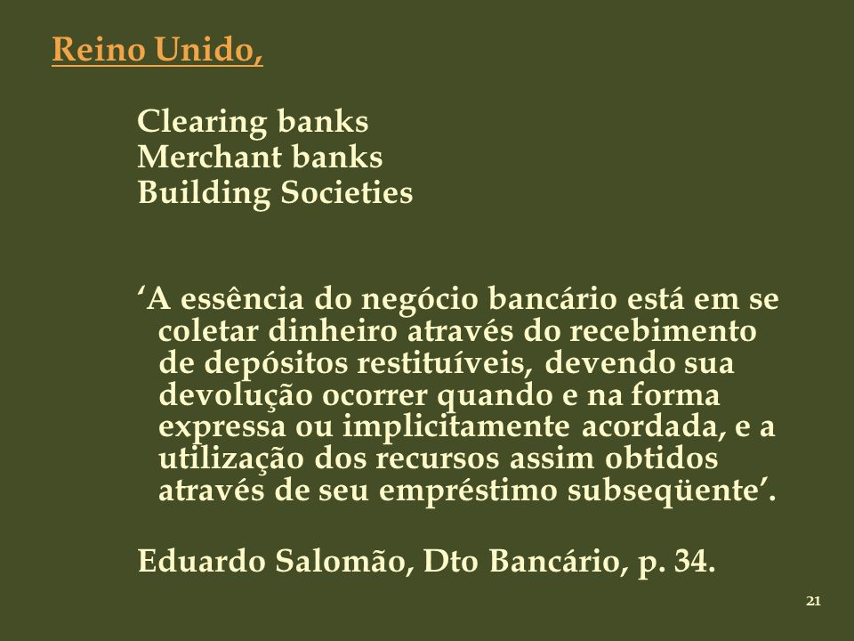 Reino Unido, Clearing banks Merchant banks Building Societies