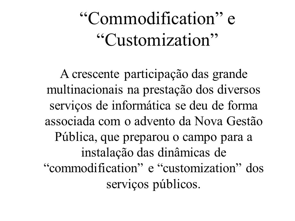 Commodification e Customization