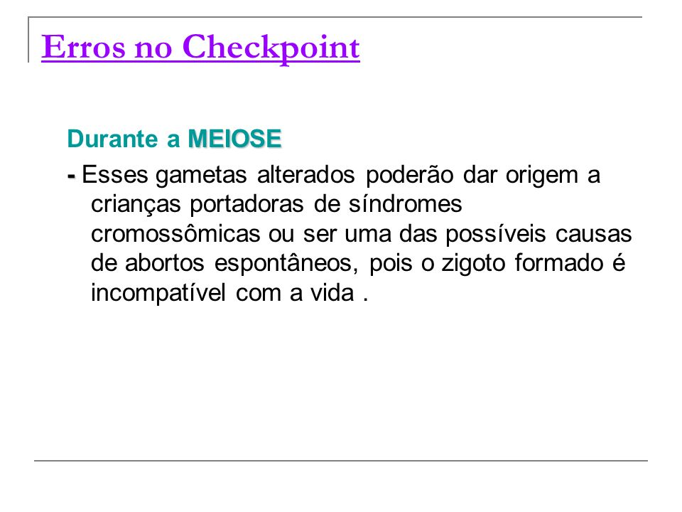 Erros no Checkpoint Durante a MEIOSE