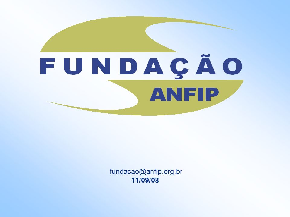 fundacao@anfip.org.br 11/09/08