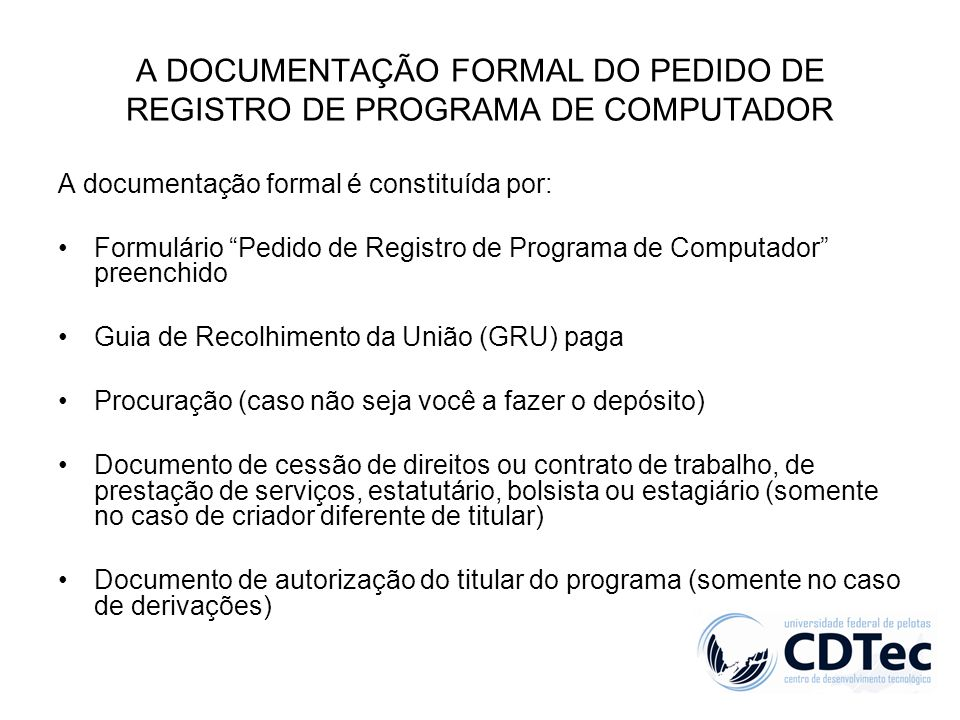 A DOCUMENTAÇÃO FORMAL DO PEDIDO DE REGISTRO DE PROGRAMA DE COMPUTADOR