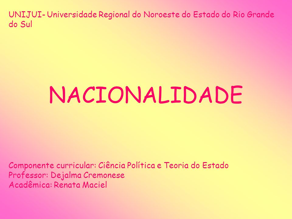 UNIJUI- Universidade Regional do Noroeste do Estado do Rio Grande do Sul