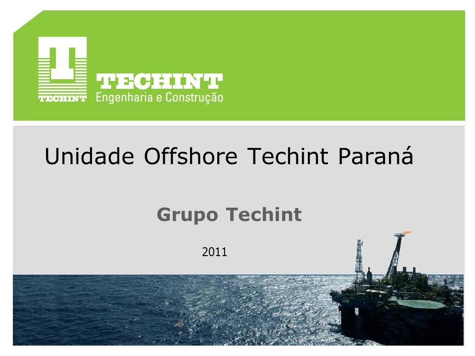 Unidade Offshore Techint Paraná Grupo Techint