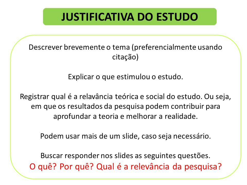 JUSTIFICATIVA DO ESTUDO