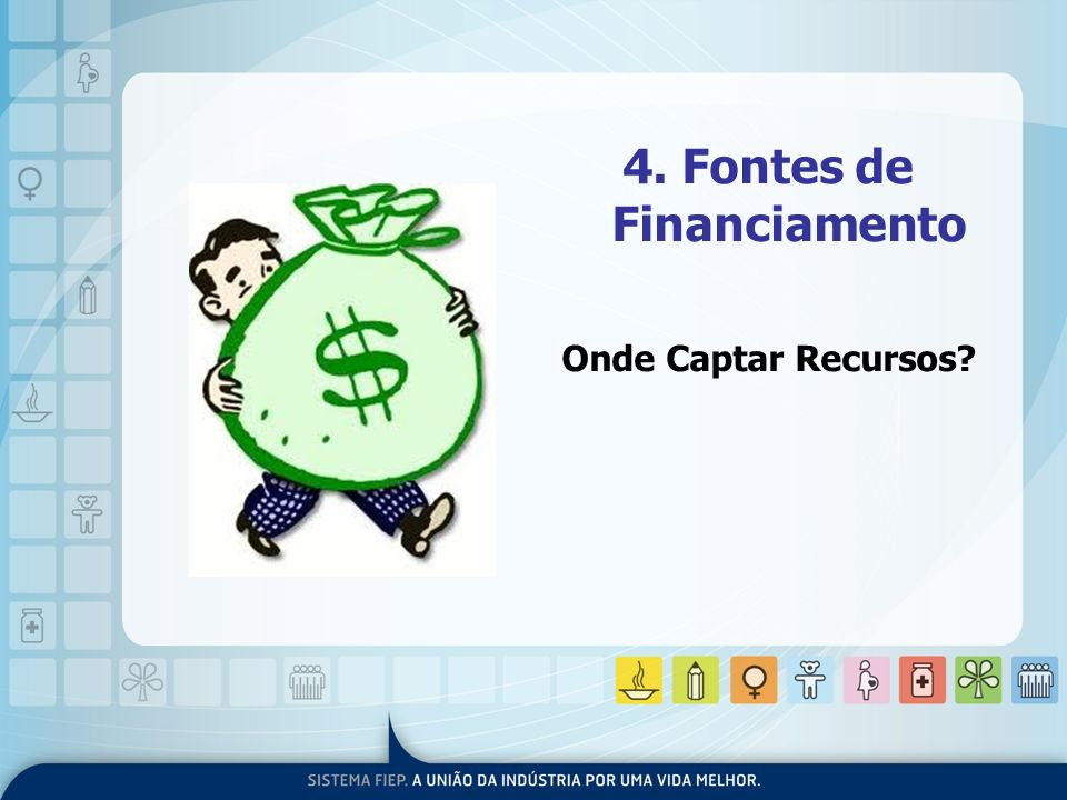 4. Fontes de Financiamento