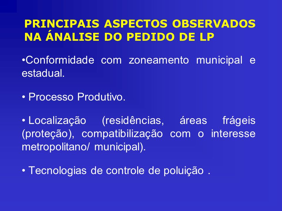 PRINCIPAIS ASPECTOS OBSERVADOS NA ÁNALISE DO PEDIDO DE LP