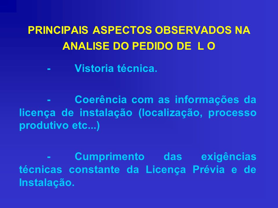 PRINCIPAIS ASPECTOS OBSERVADOS NA ANALISE DO PEDIDO DE L O