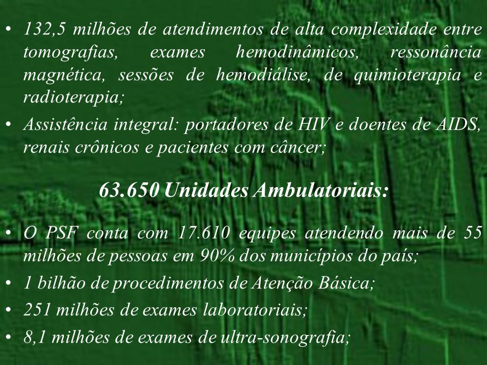 63.650 Unidades Ambulatoriais: