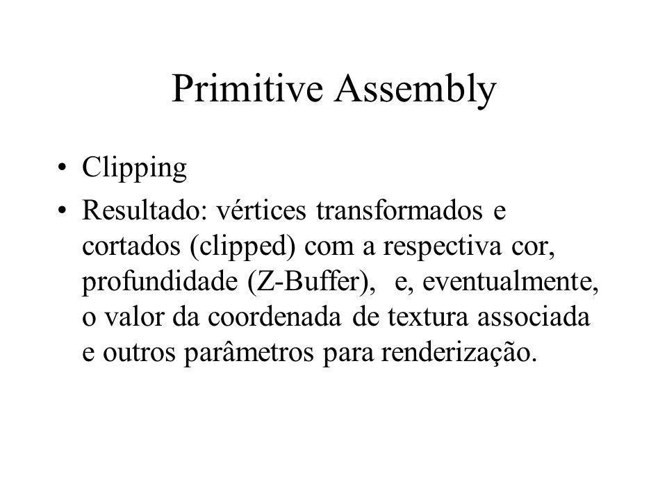 Primitive Assembly Clipping