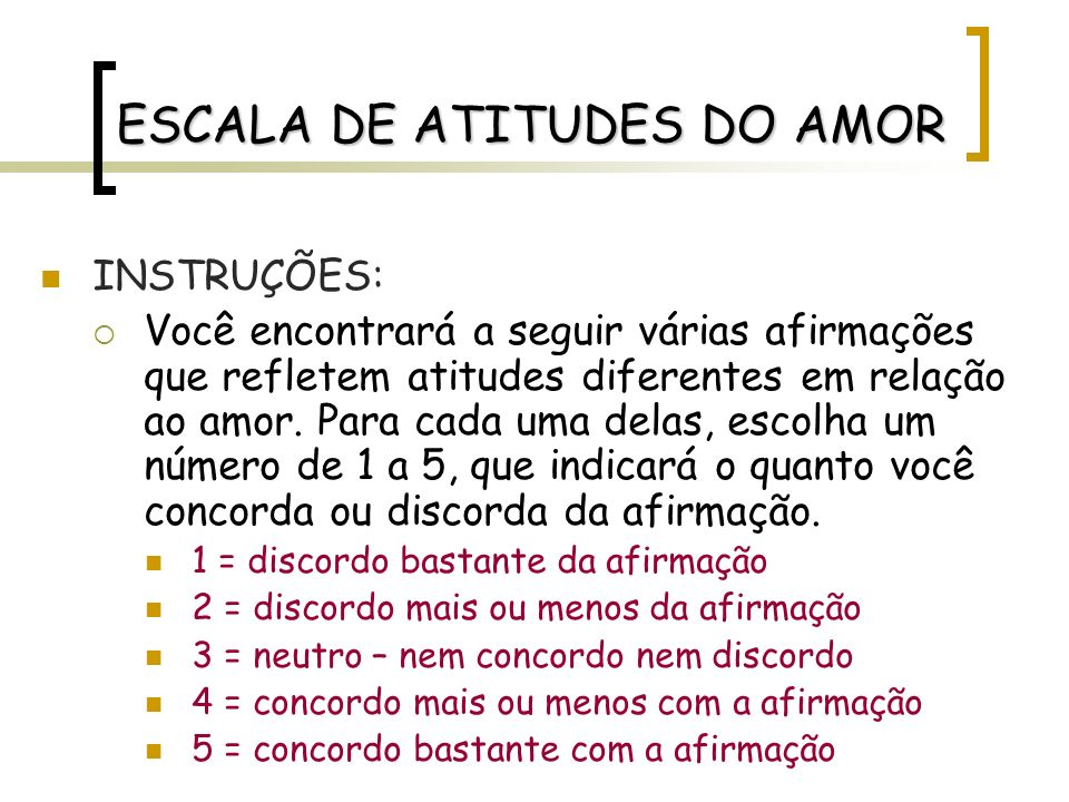 ESCALA DE ATITUDES DO AMOR