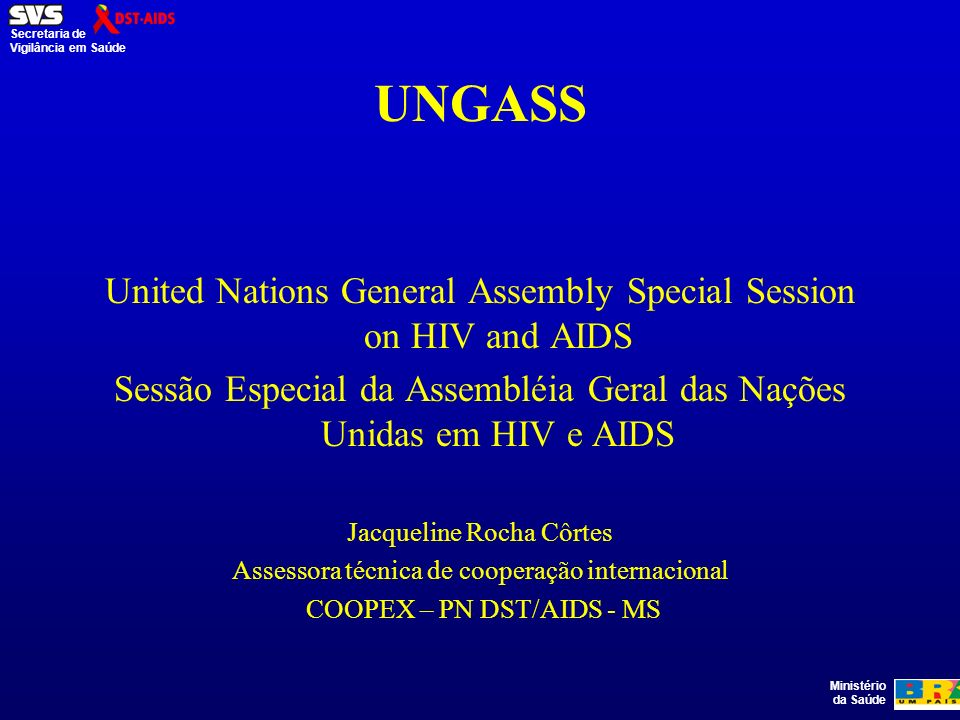 UNGASS United Nations General Assembly Special Session on HIV and AIDS