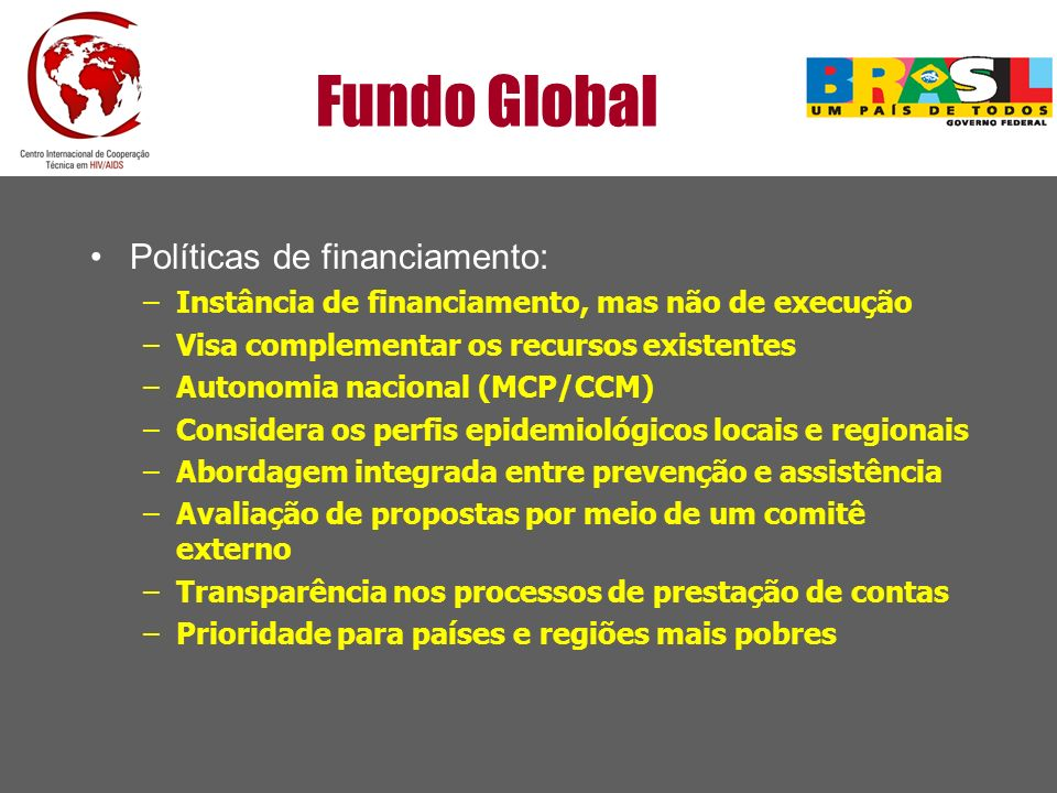 Fundo Global Políticas de financiamento:
