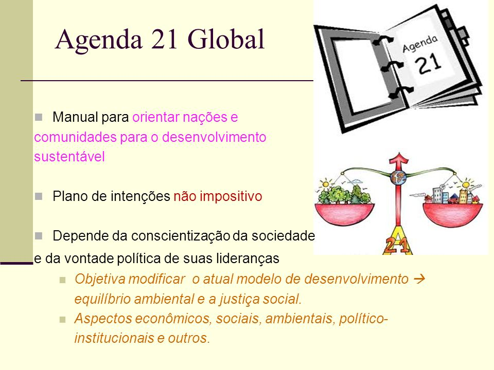 Agenda 21 Global Manual para orientar nações e