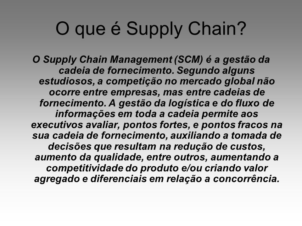 O que é Supply Chain