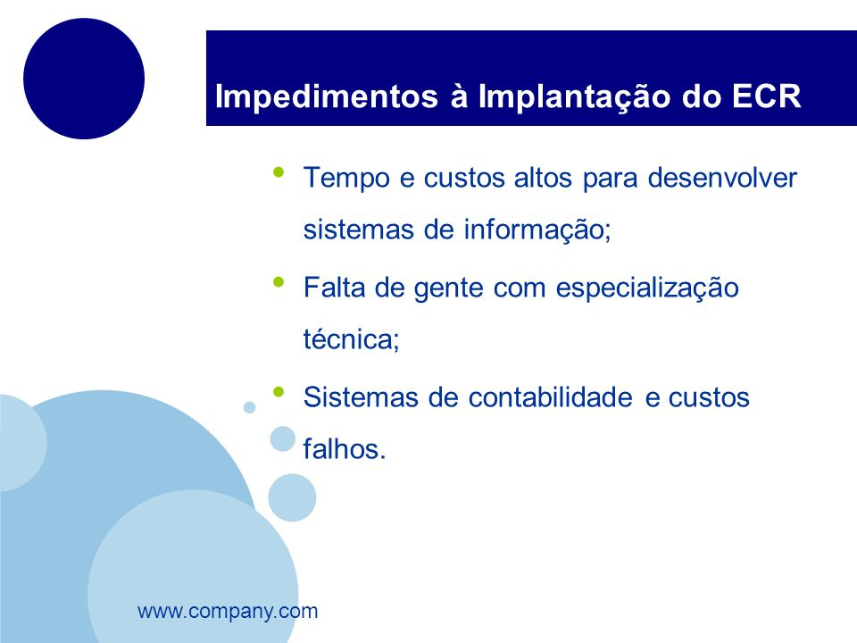 Impedimentos à Implantação do ECR