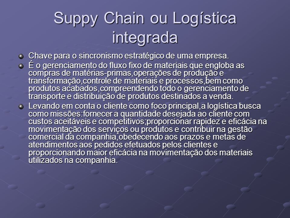 Suppy Chain ou Logística integrada