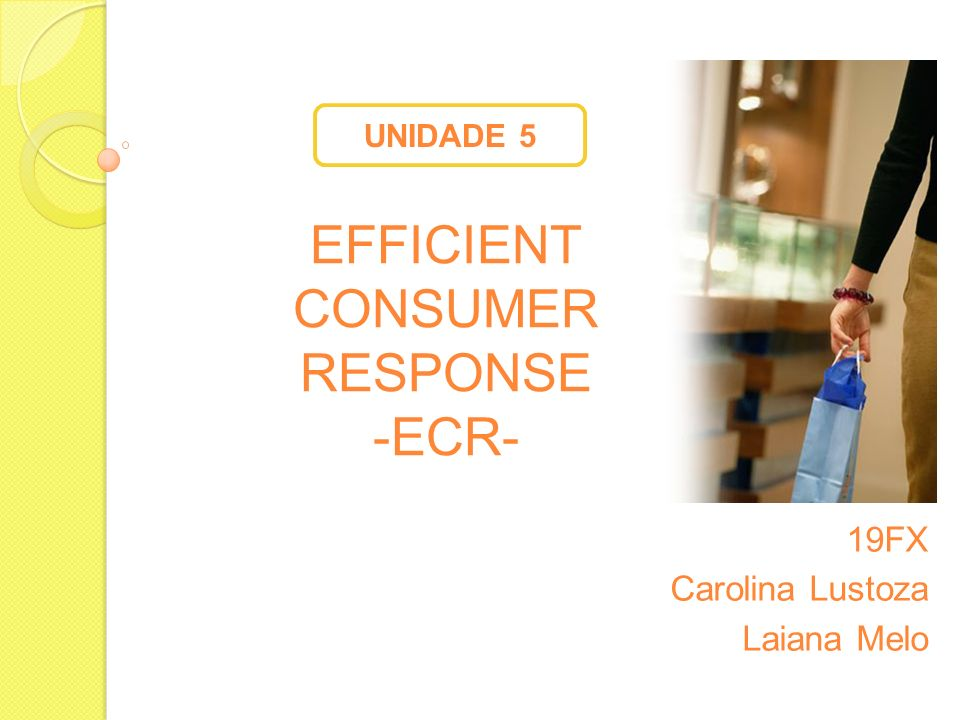 Efficient Consumer Response -ECR-