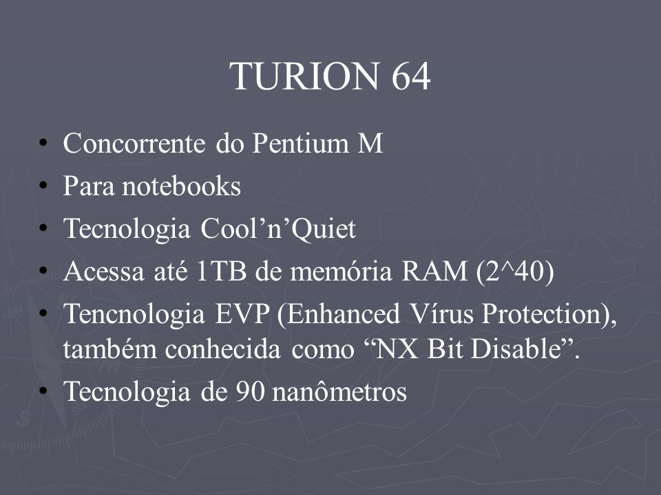TURION 64 Concorrente do Pentium M Para notebooks