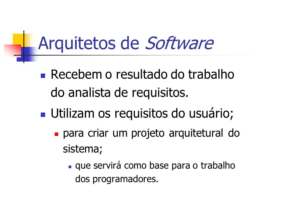 Arquitetos de Software