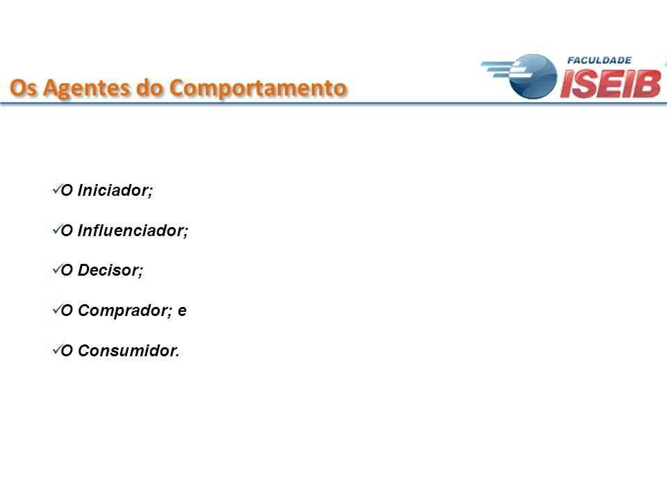 Os Agentes do Comportamento