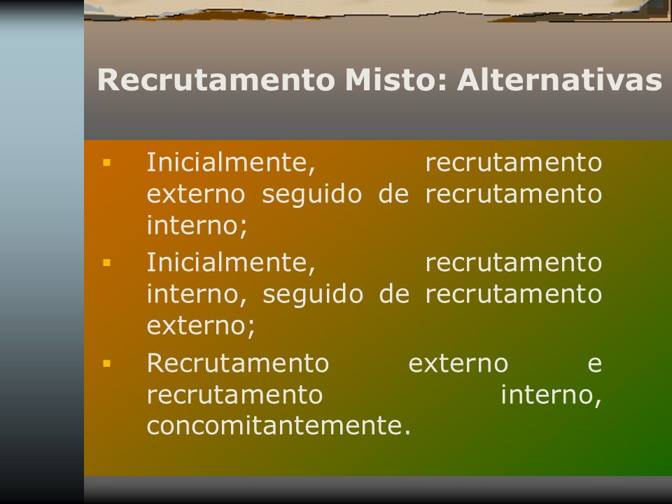 Recrutamento Misto: Alternativas