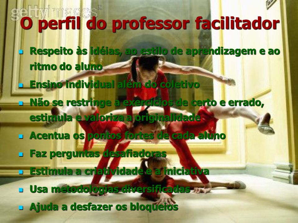 O perfil do professor facilitador