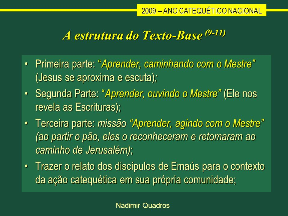 A estrutura do Texto-Base (9-11)
