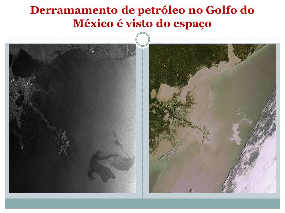 Derramamento de petróleo no Golfo do México é visto do espaço
