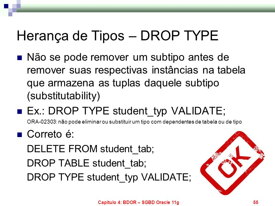 Herança de Tipos – DROP TYPE