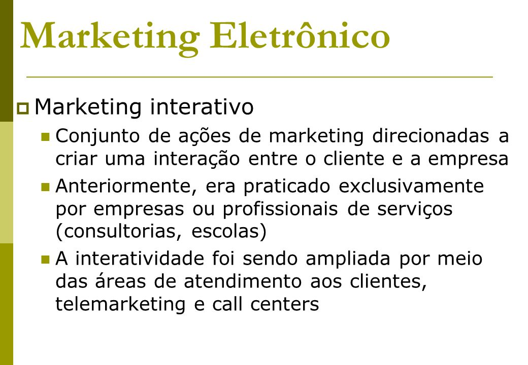 Marketing Eletrônico Marketing interativo