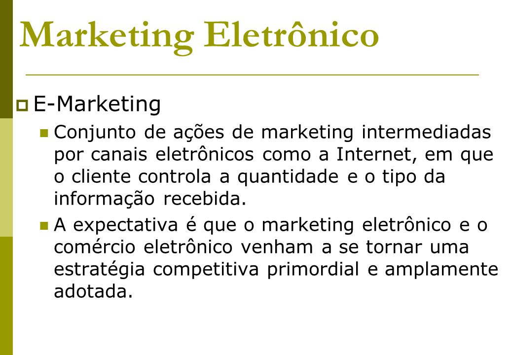 Marketing Eletrônico E-Marketing