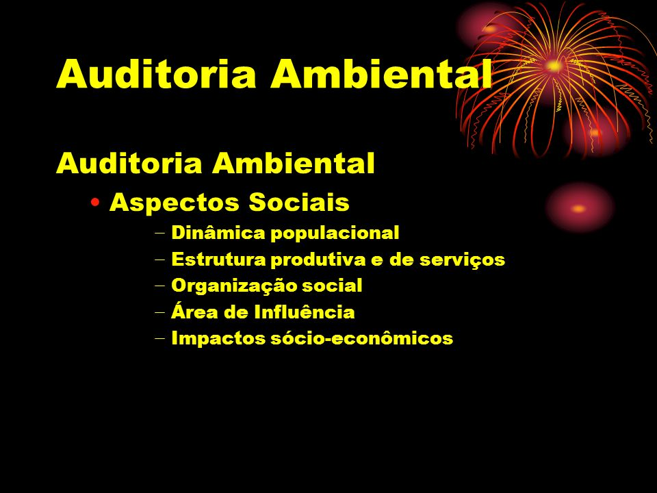 Auditoria Ambiental Auditoria Ambiental Aspectos Sociais