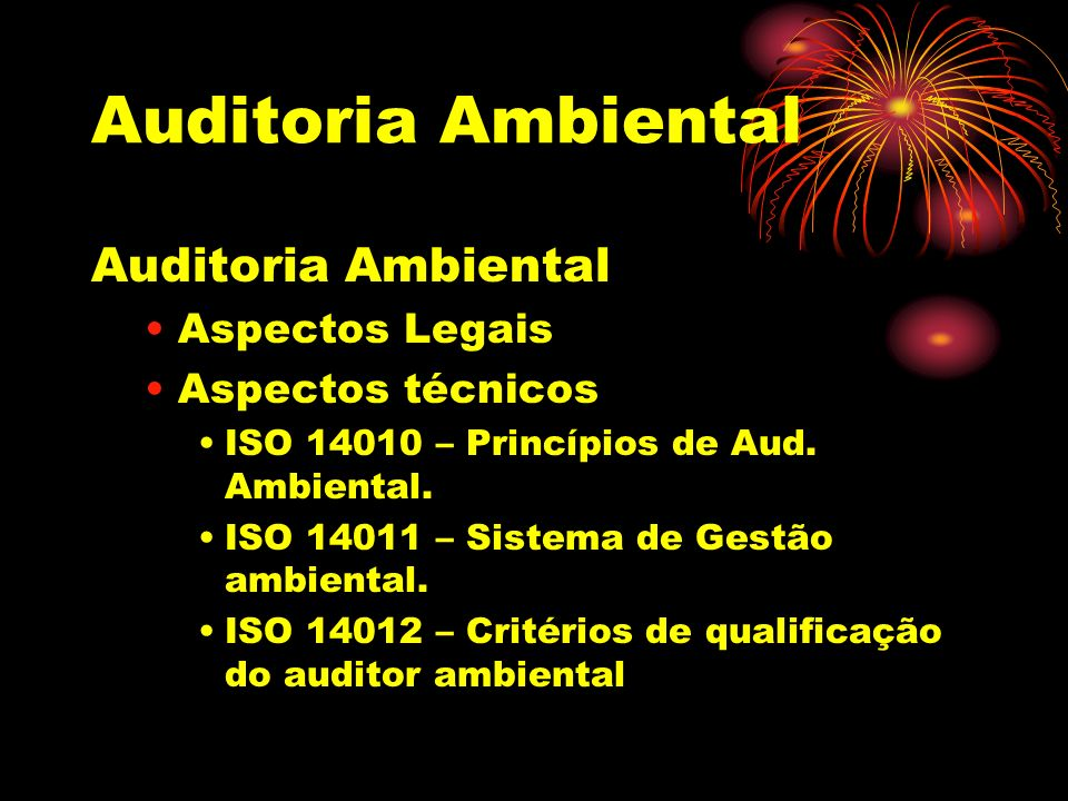 Auditoria Ambiental Auditoria Ambiental Aspectos Legais