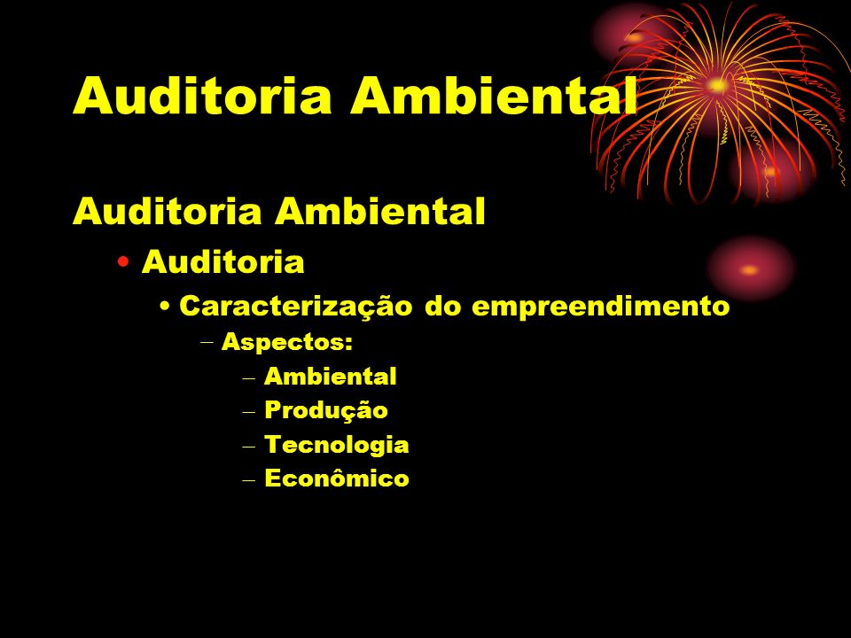 Auditoria Ambiental Auditoria Ambiental Auditoria