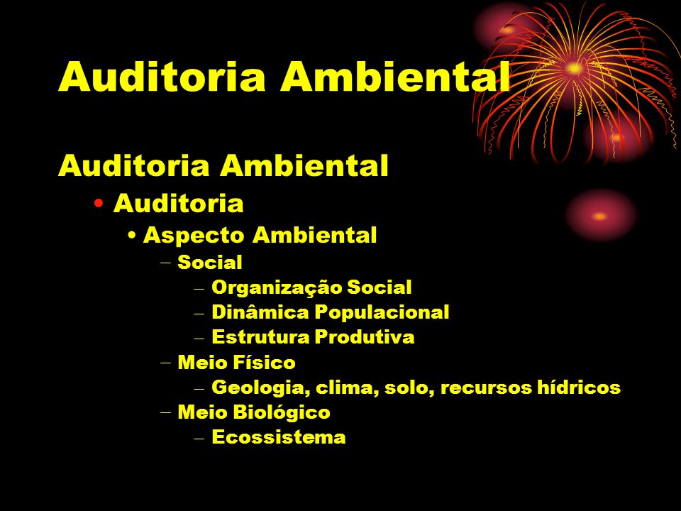 Auditoria Ambiental Auditoria Ambiental Auditoria Aspecto Ambiental