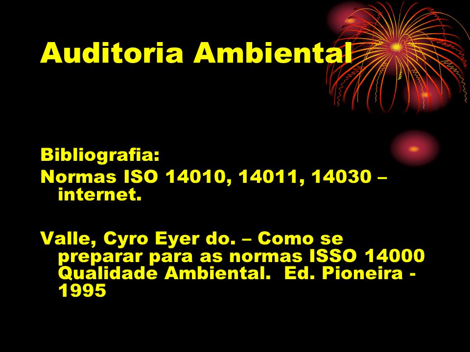 Auditoria Ambiental Bibliografia: