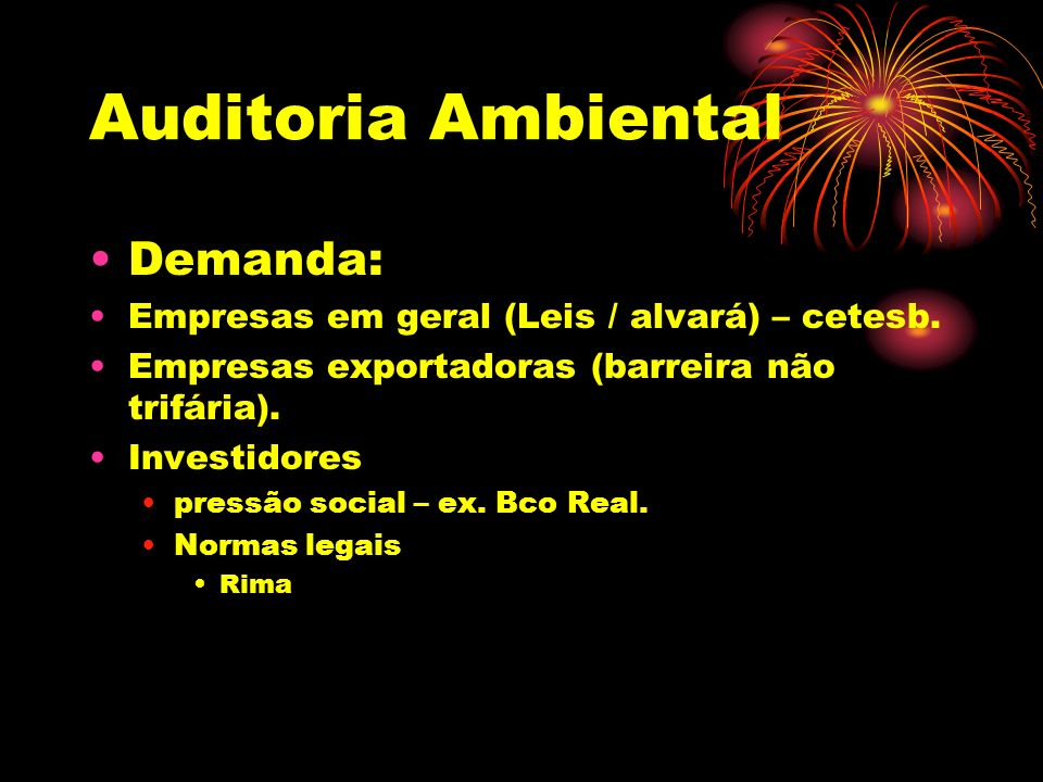 Auditoria Ambiental Demanda:
