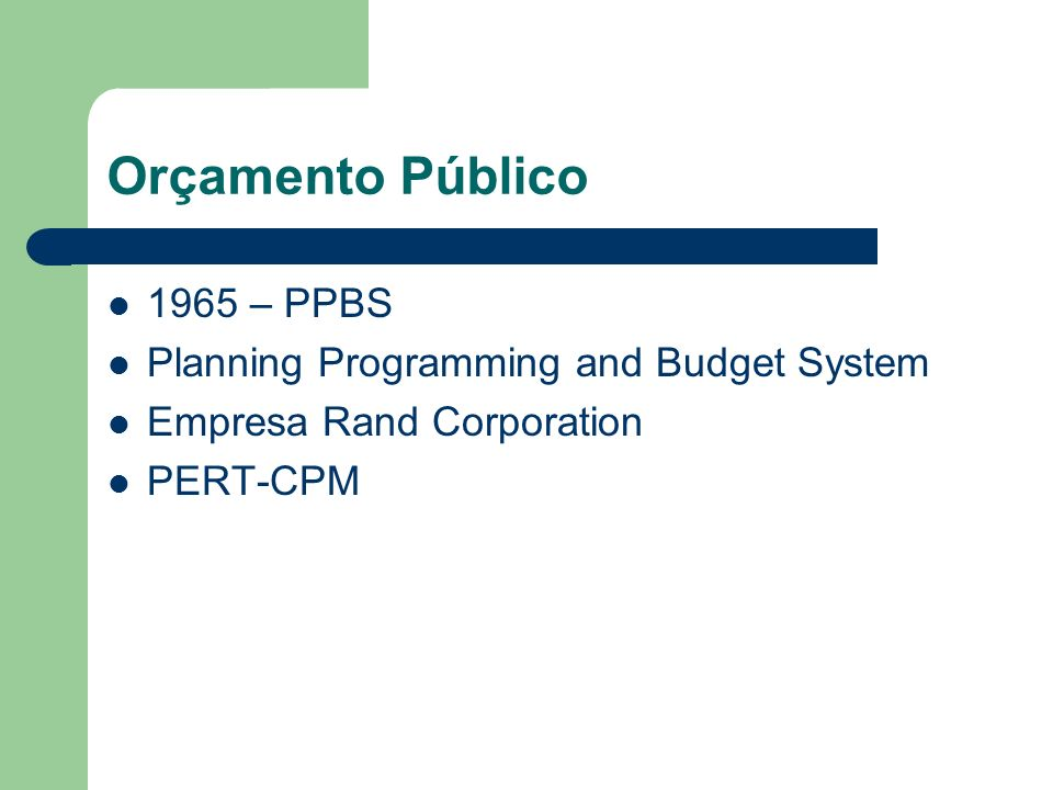 Orçamento Público 1965 – PPBS Planning Programming and Budget System