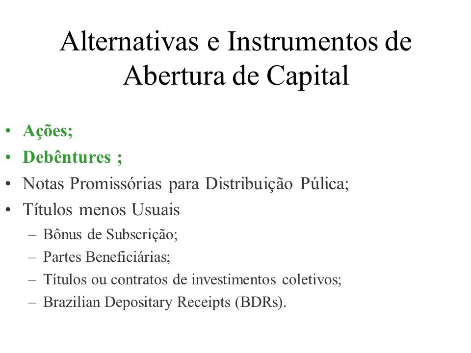 Alternativas e Instrumentos de Abertura de Capital