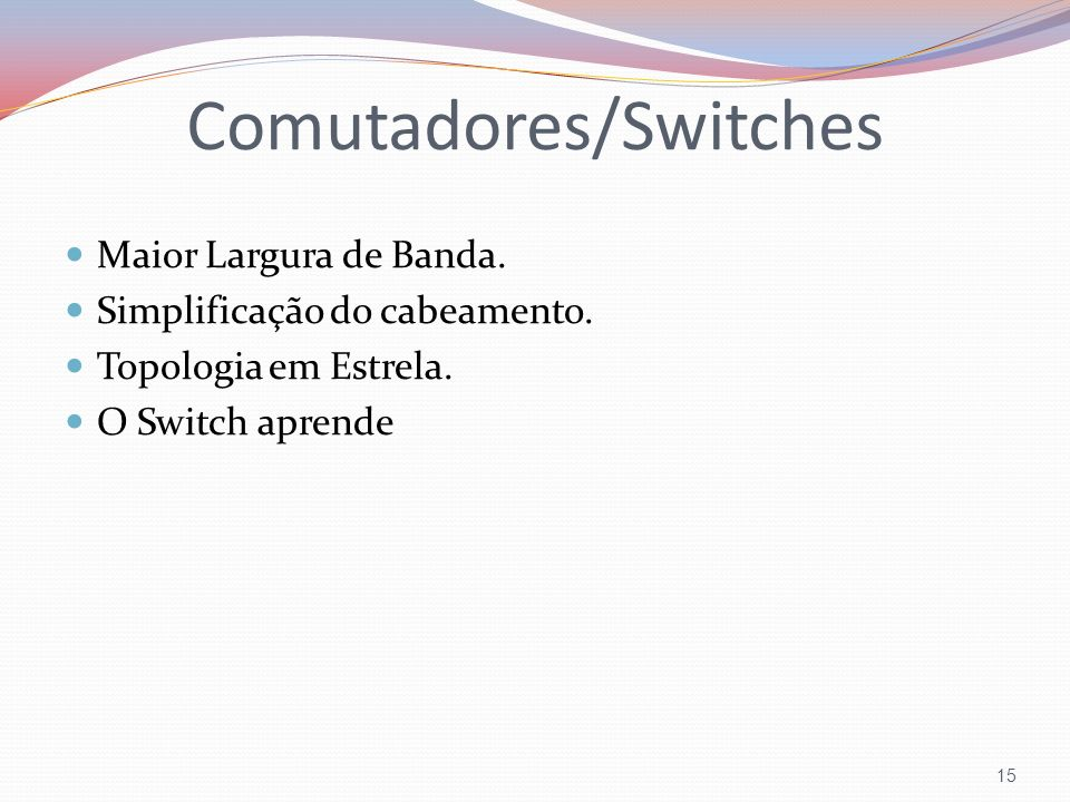 Comutadores/Switches