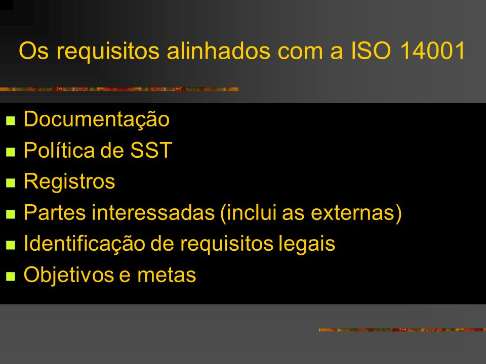 Os requisitos alinhados com a ISO 14001