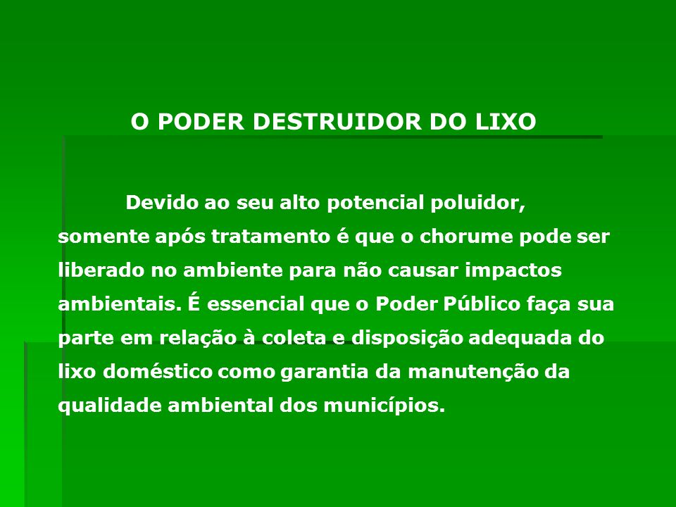 O PODER DESTRUIDOR DO LIXO