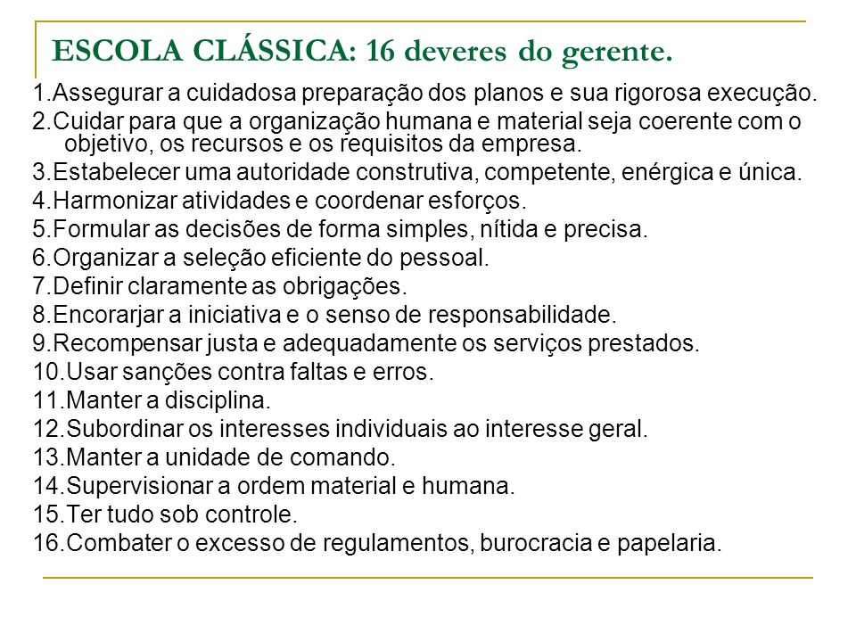 ESCOLA CLÁSSICA: 16 deveres do gerente.
