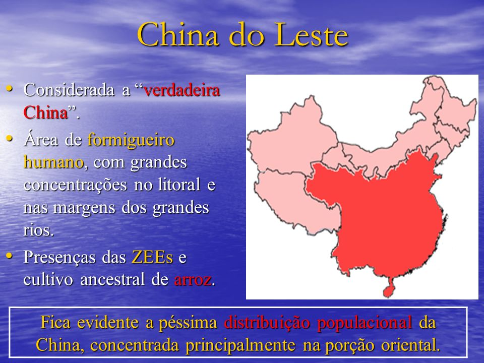 China do Leste Considerada a verdadeira China .