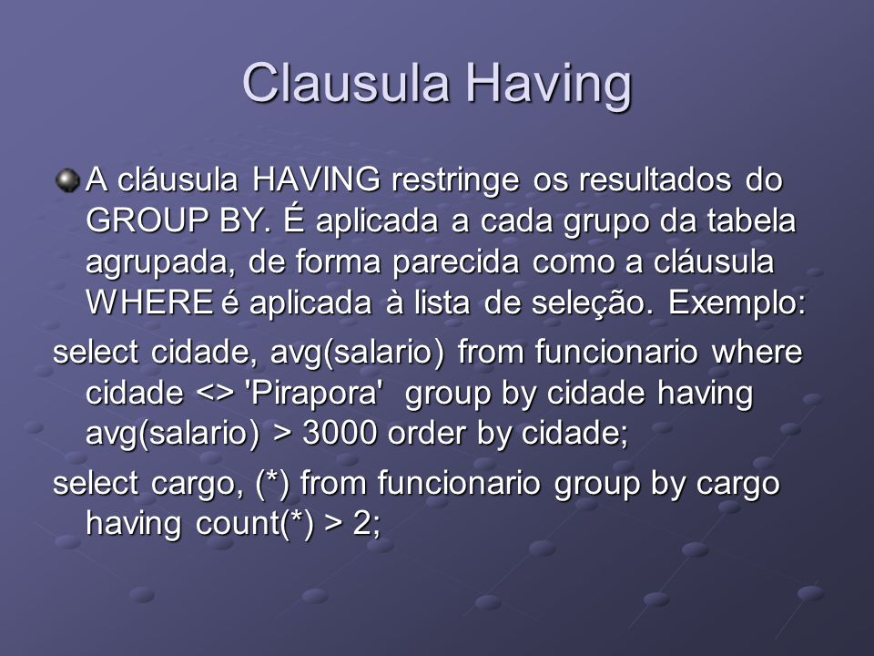 Clausula Having